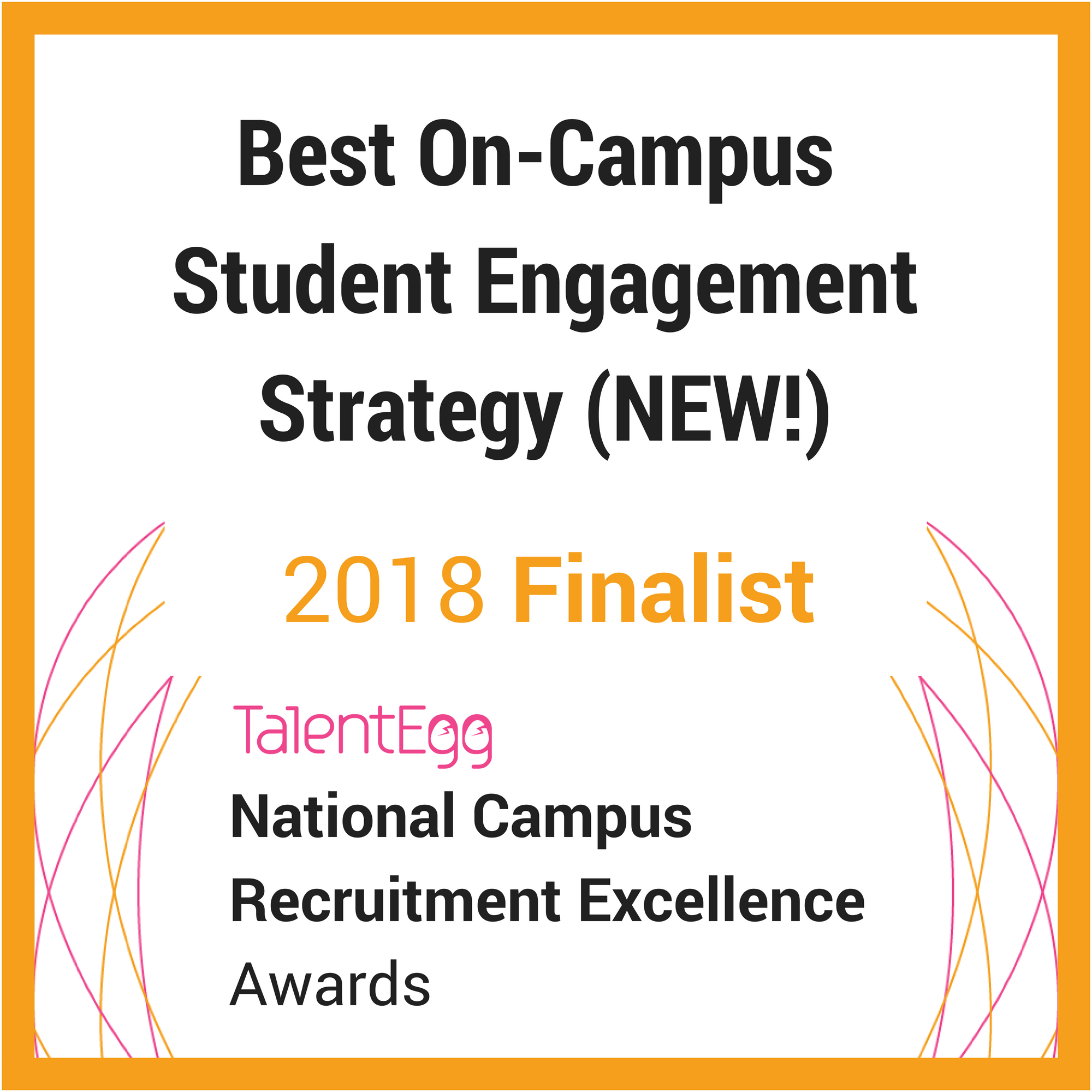 2018 TalentEgg Awards Best On-Campus Engagement Strategy Finalist
